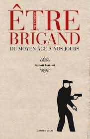 etre brigand
